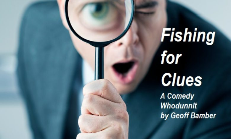 Fishing for Clues – Cast List & Rehearsals